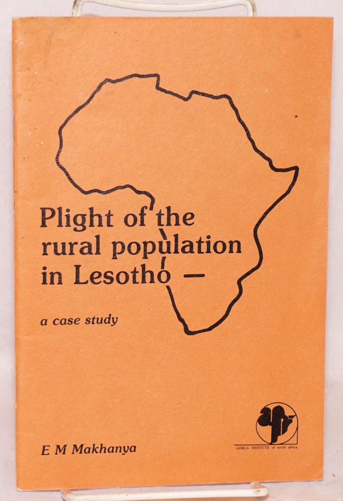 Plight of the rural population in Lesotho - a case study. E. M. Makhanya.