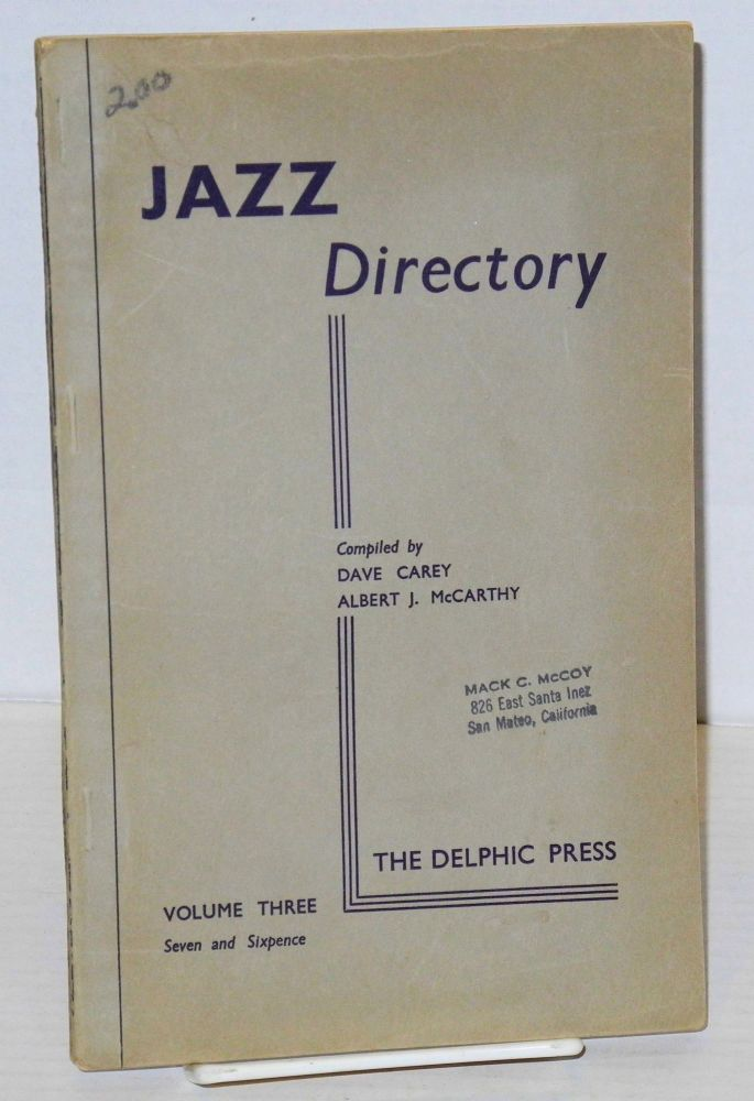 The directory; of recorded jazz and swing music (including gospel and blues records); volume three (E F G). Dave Carey, comps Albert J. McCarthy.