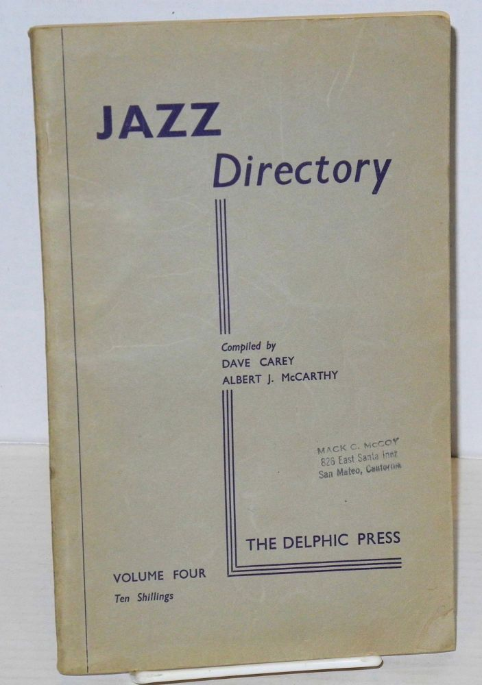 The directory; of recorded jazz and swing music (including gospel and blues records); volume four (G H I). Dave Carey, comps Albert J. McCarthy.