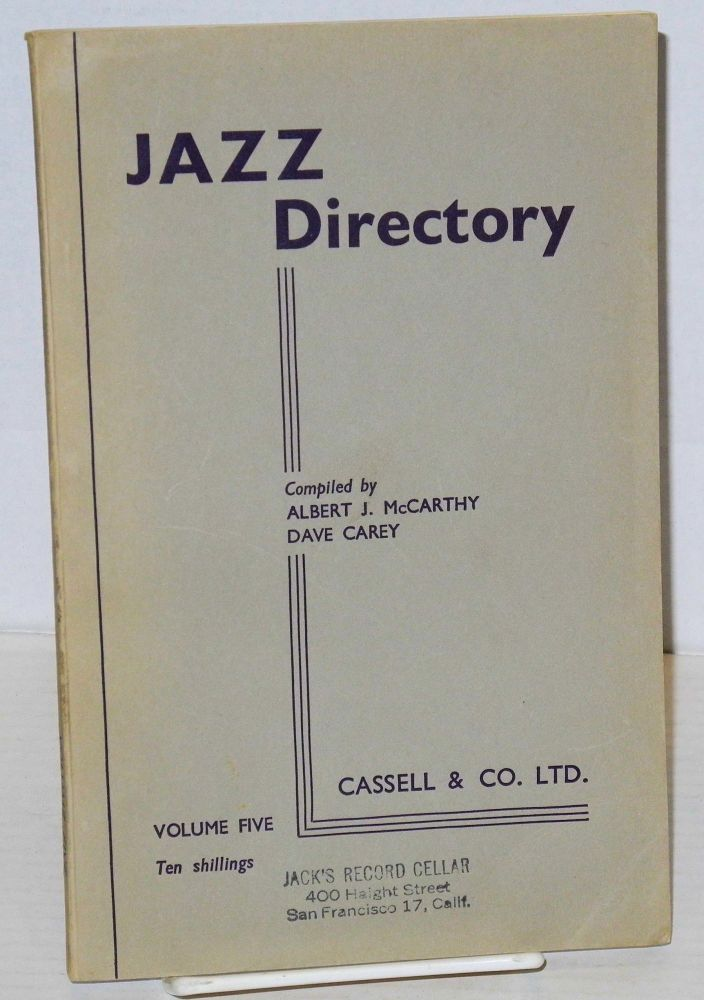 The directory; of recorded jazz and swing music (including gospel and blues records); volume five (J - Kirk). Dave Carey, compilers Albert J. McCarthy.