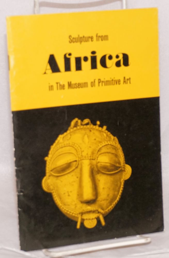 Sculpture from Africa in the collection of The Museum of Primitive Art