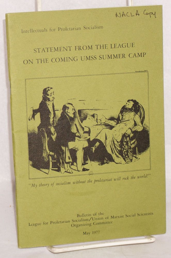 Statement from the League on the coming UMSS summer camp, May 1977. League for Proletarian Socialism.