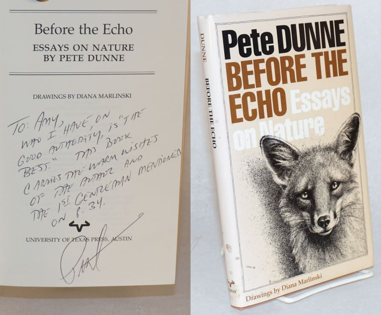 Before the echo; essays on nature. Pete Dunne, , Diana Marlinski.