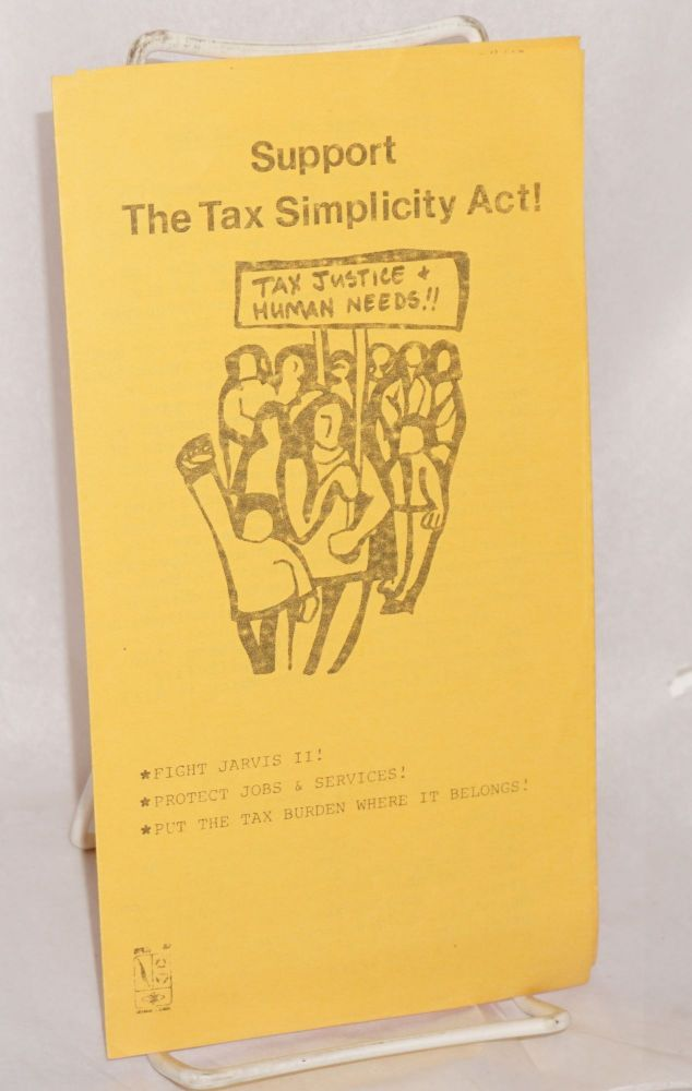 Support the tax simplicity act! Alameda County Labor Community Coalition.