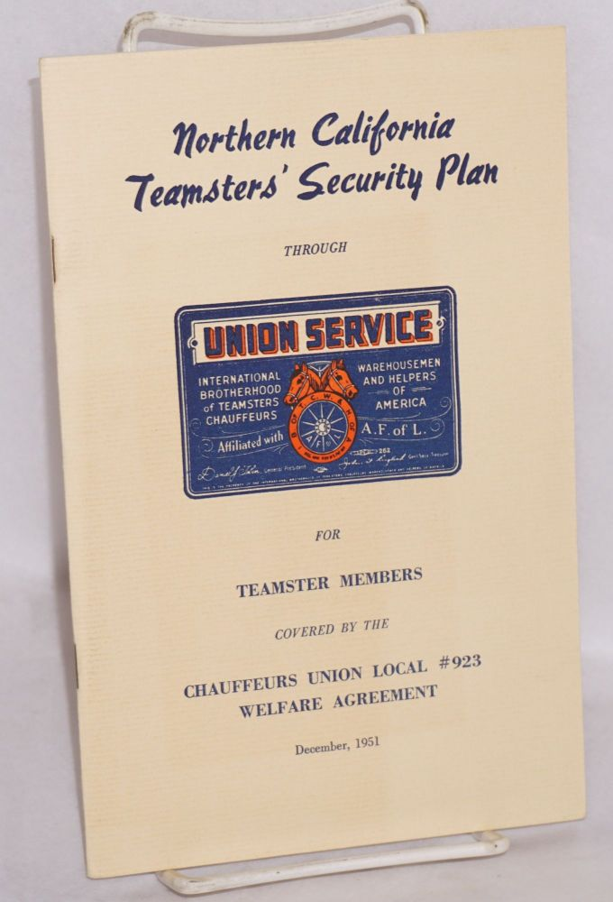 Northern California Teamsters' security plan through union service for Teamster members covered by the Chauffeurs Union local no. 923 welfare agreement