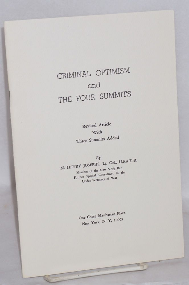 Criminal optimism and the four summits. Revised article with three summits added. N. Henry Josephs.