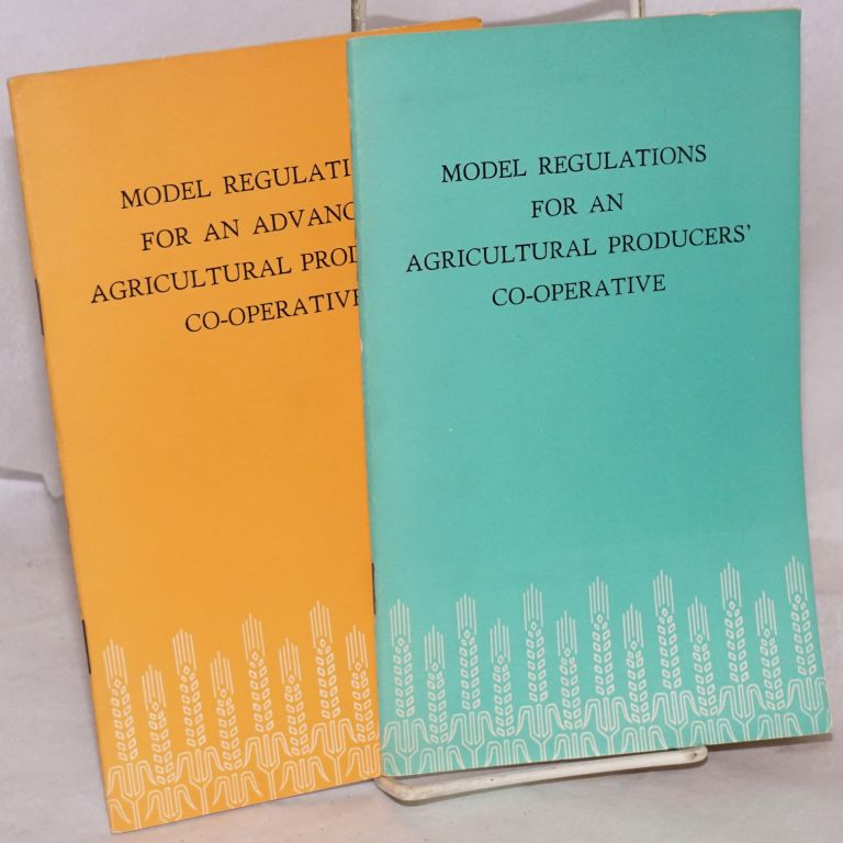 Model Regulations for an Agricultural producers' Co-Operative: Adopted on March 17, 1956 by the Standing Committee of the First National People's Congress of the People's Republic of China at its 33rd Meeting. [with:] Model Regulations for an Advanced Agricultural producers' Co-Operative: Adopted on June 30 1956 by the First National People's Congress of the People's Republic of China at its third session