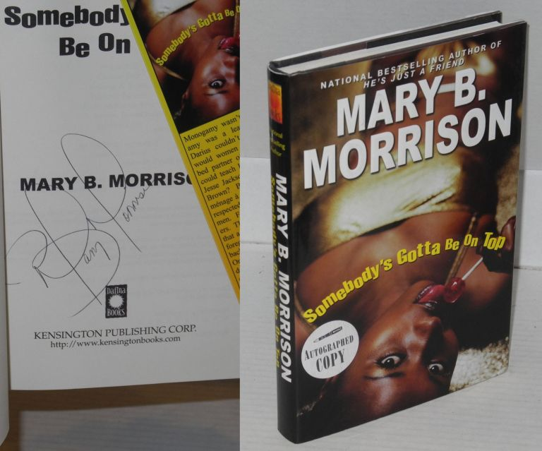 Somebody's gotta be on top. Mary B. Morrison.