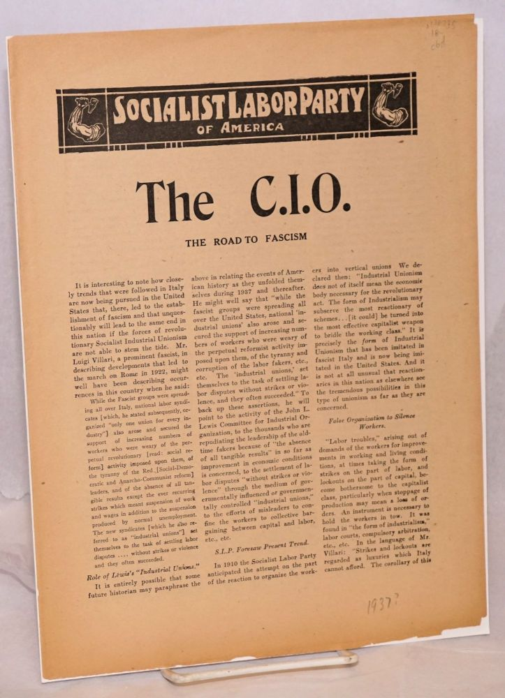 The C.I.O.: the road to Fascism. Socialist Labor Party.