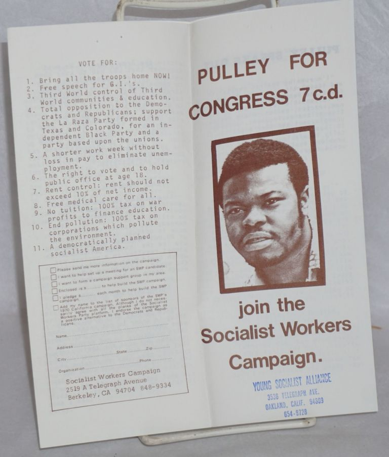 Pulley for Congress 7 c.d. Join the Socialist Workers Campaign. Socialist Workers Party.