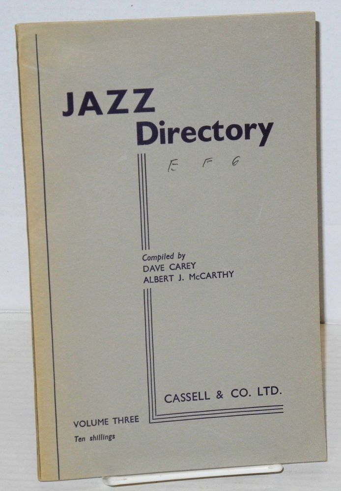 The directory; of recorded jazz and swing music (including gospel and blues records); volume three (E - Gordon). Dave Carey, comps Albert J. McCarthy.