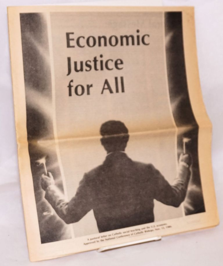 Economic justice for all; pastoral letter on Catholic social teaching and the U.S. economy. National Conference of Catholic Bishops.
