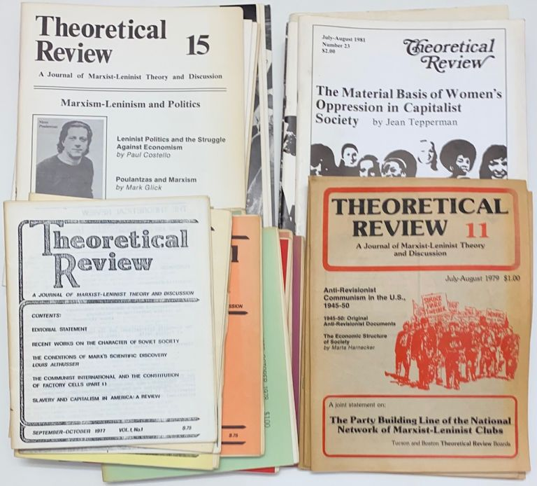 The theoretical review; a journal of Marxist-Leninist theory and discussion. [Complete run]. Tucson Marxist Leninist Collective.