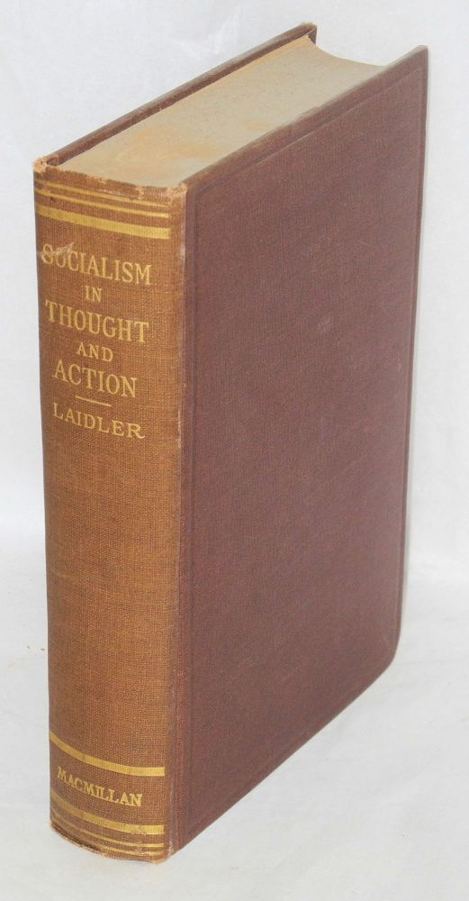 Socialism in thought and action. Harry W. Laidler.