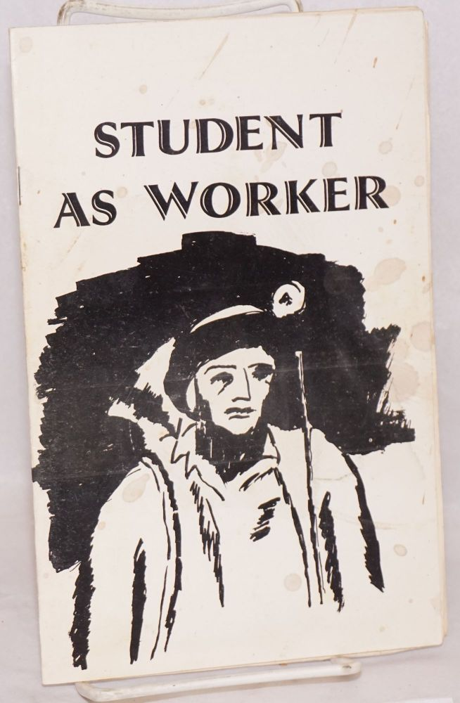 Student as worker. James H. Weaver.