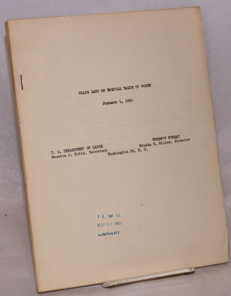 State laws of special value to women: January 1, 1951