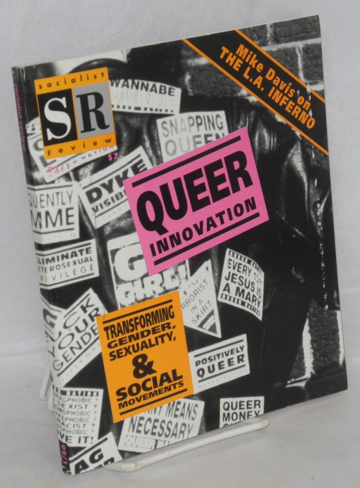 Queer innovation: transforming gender, sexuality and social movements. Socialist Review vol. 22 no. 1 (Jan-March 1992)