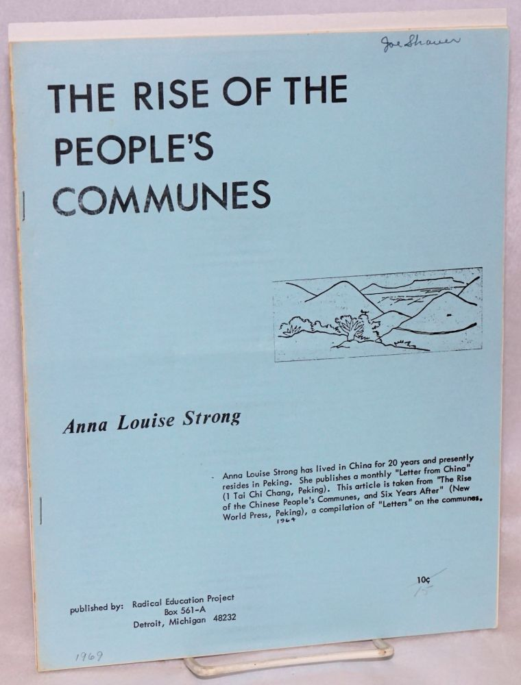 The rise of the People's Communes. Anna Louise Strong.