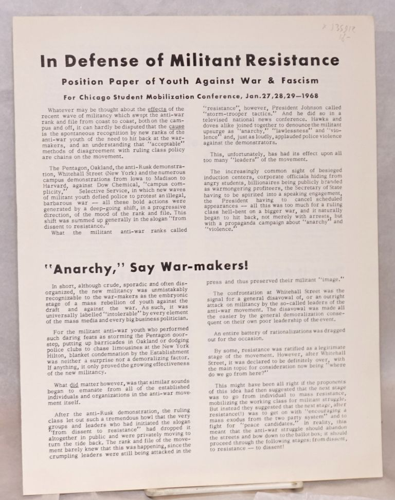 In defense of militant resistance. Position paper of Youth Against War and Fascism for Chicago Student Mobilization Conference, Jan. 27, 28, 29, 1968. Youth Against War and Fascism.
