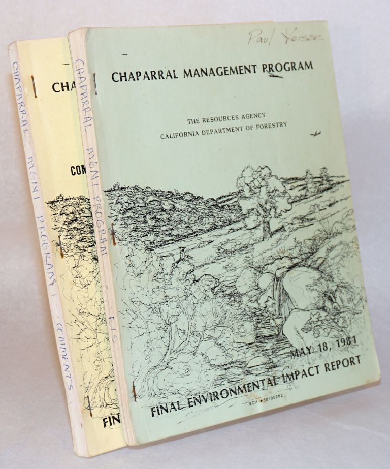 Chaparral management program: final environmental impact report. [Two volumes]. Resources Agency, California Department of Forestry.