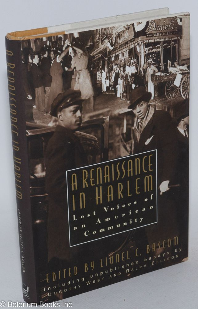 A renaissance in Harlem, lost voices of an American community. Lionel C. Bascom, ed.