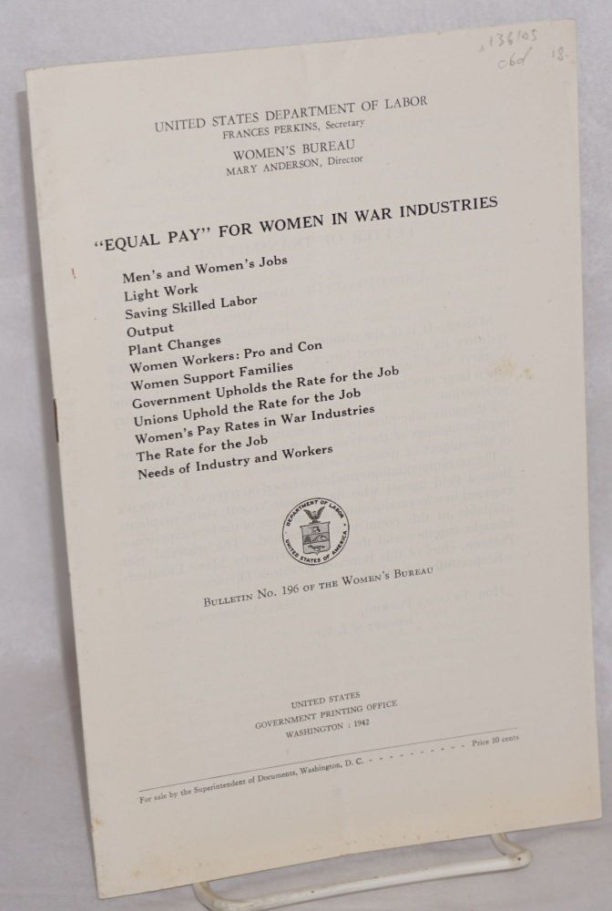 """ Equal pay"" for women in war industries. Mary Elizabeth Pidgeon."