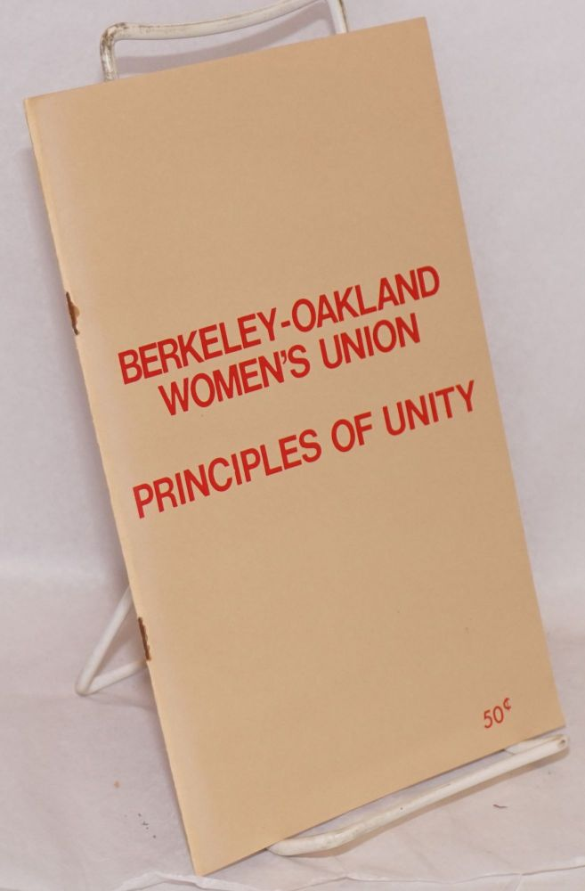Principles of unity. Berkeley-Oakland Women's Union.