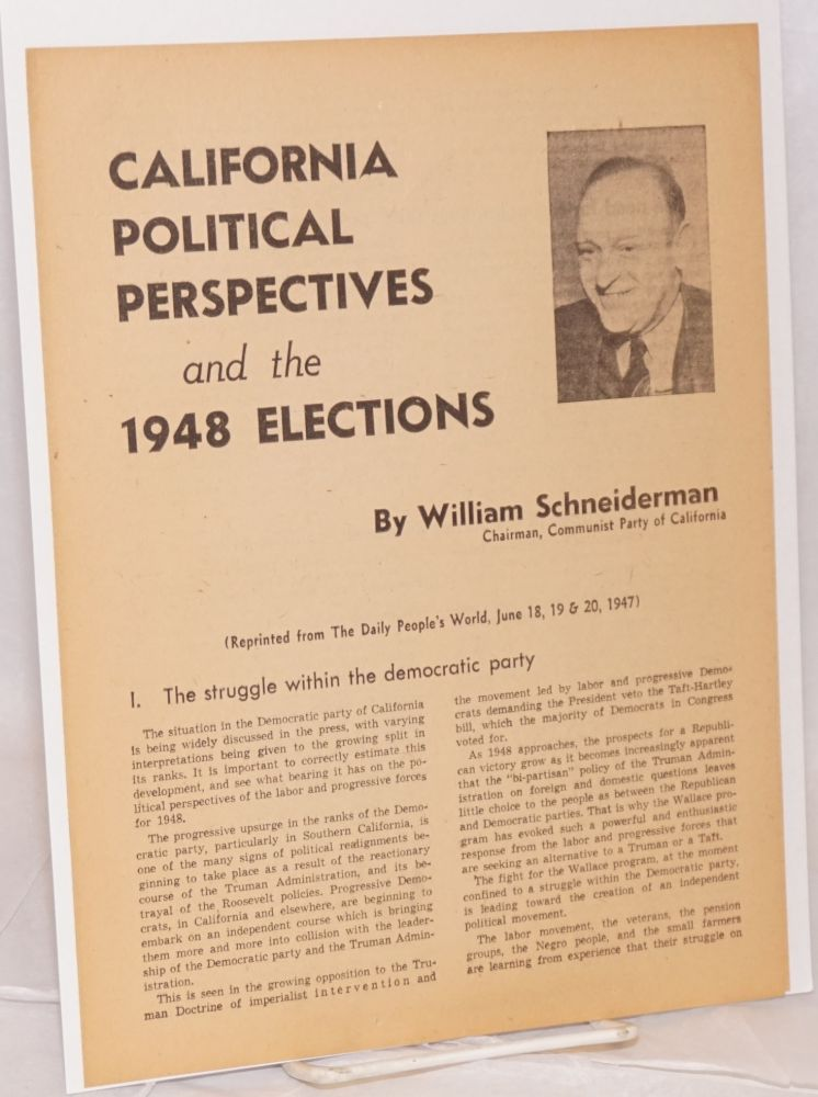California political perspectives and the 1948 elections. William Schneiderman.