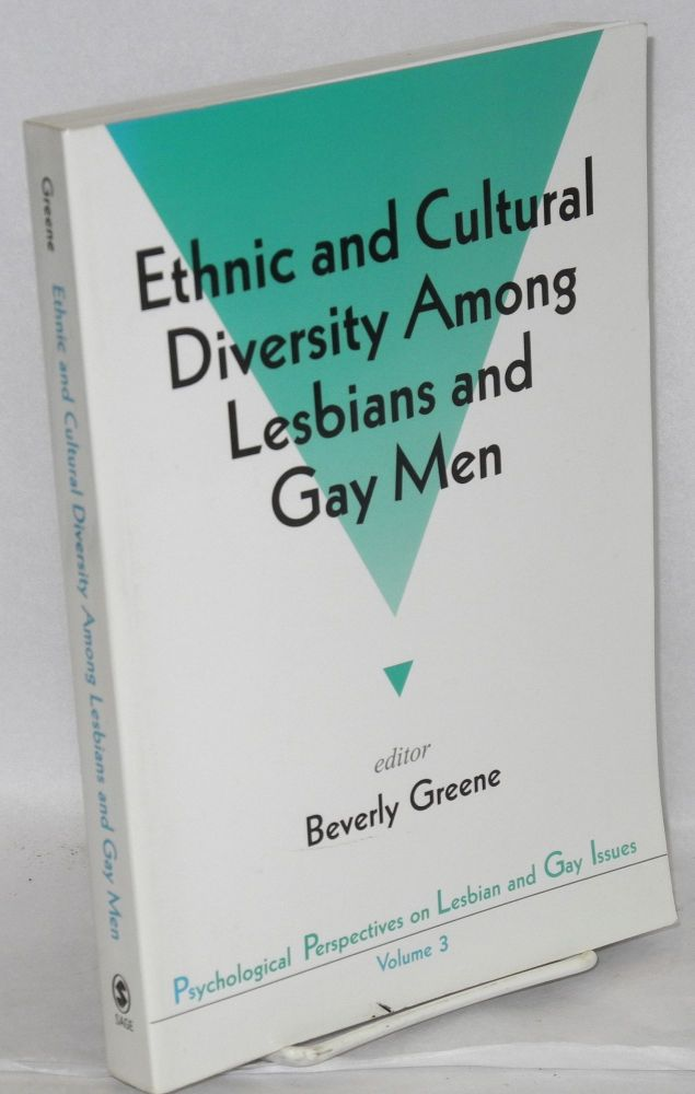 Ethnic and cultural diversity among lesbians and gay men. Beverly Greene.