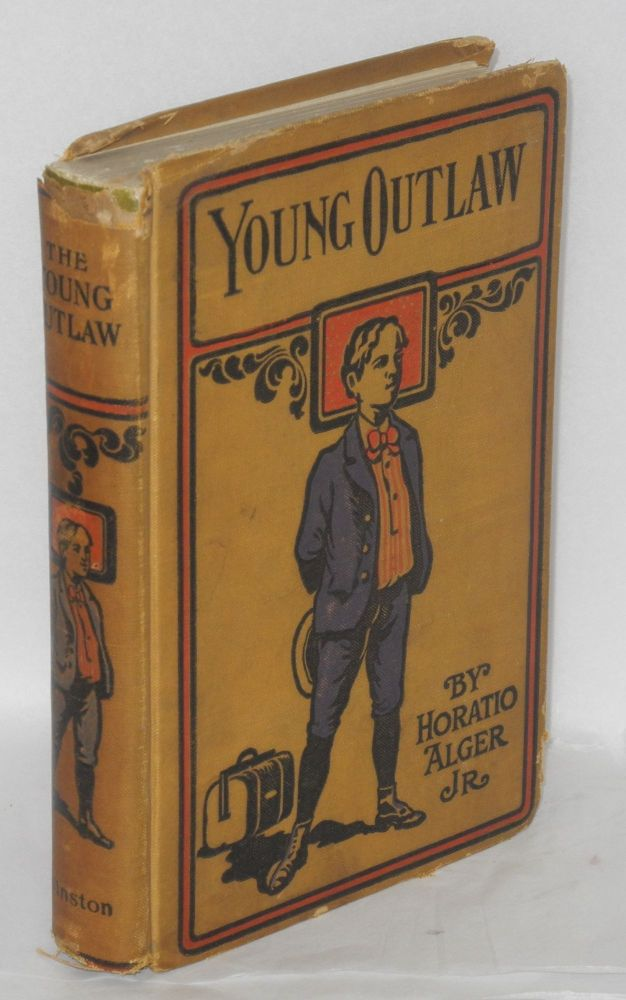The young outlaw: or, adrift in the streets. Horatio Alger, Jr.