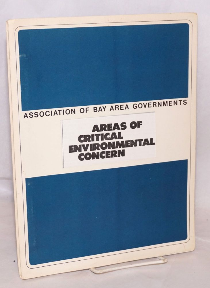 Areas of critical environmental concern: Review draft report to the Regional Planning Committee of the Association of Bay Area Governments. Regional Open Space Task Force.