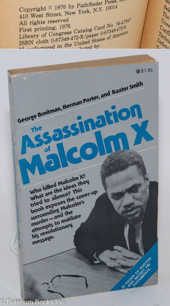 The assassination of Malcolm X. George Breitman, , Herman Porter, Baxter Smith.