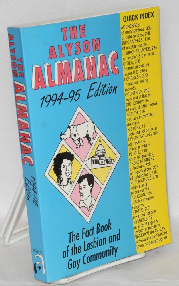 The Alyson almanac; 1994-95 edition, the fact book of the gay and lesbian community