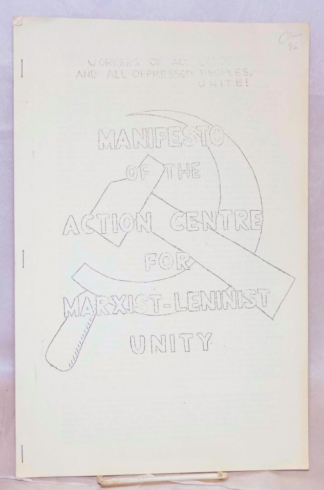 Manifesto of the Action Centre for Marxist-Leninist Unity. Action Centre for Marxist-Leninist Unity.