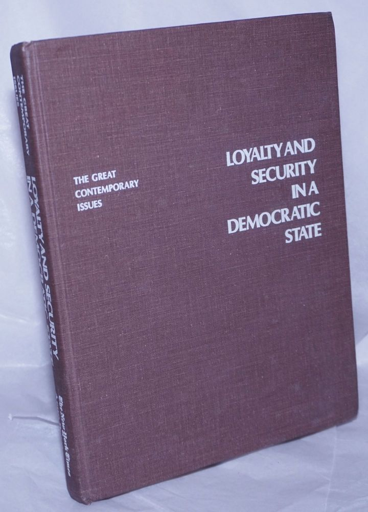Loyalty and Security in a Democratic State [Articles from the New York Times]]. Richard H. Rovere, Gene Brown.