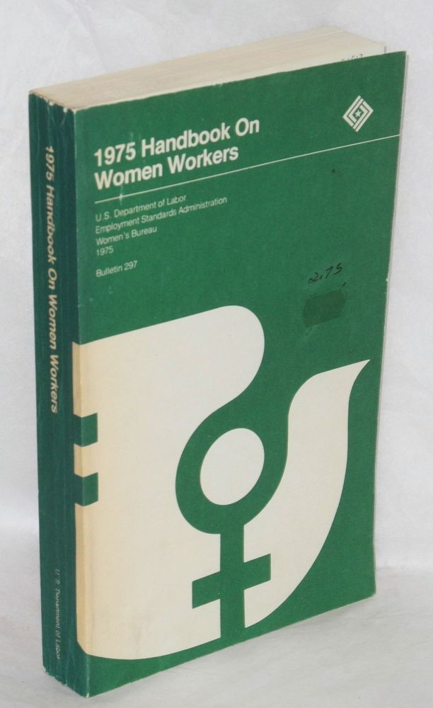 1975 Handbook on Women Workers. Carmen R. Maymi, director.