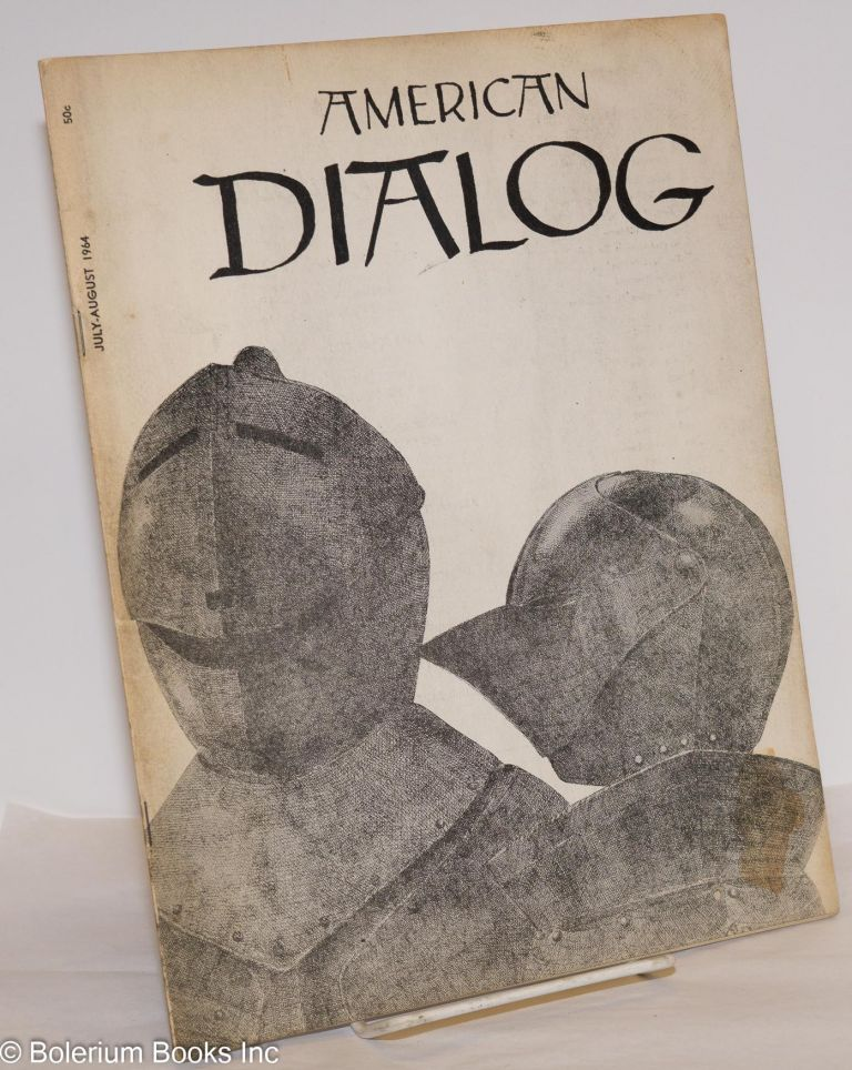 American dialog; July-August 1964, vol. 1, number 1. Joseph North, ed.