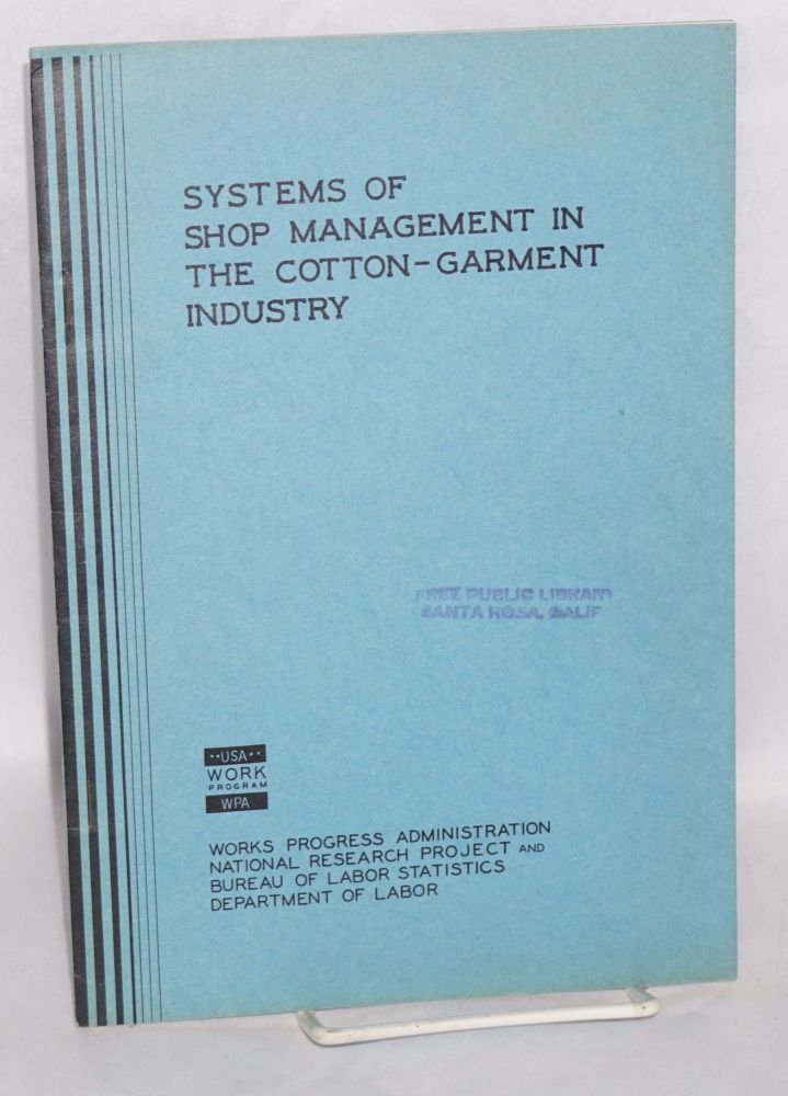 Systems of shop management in the cotton-garment industry. N. I. Stone.