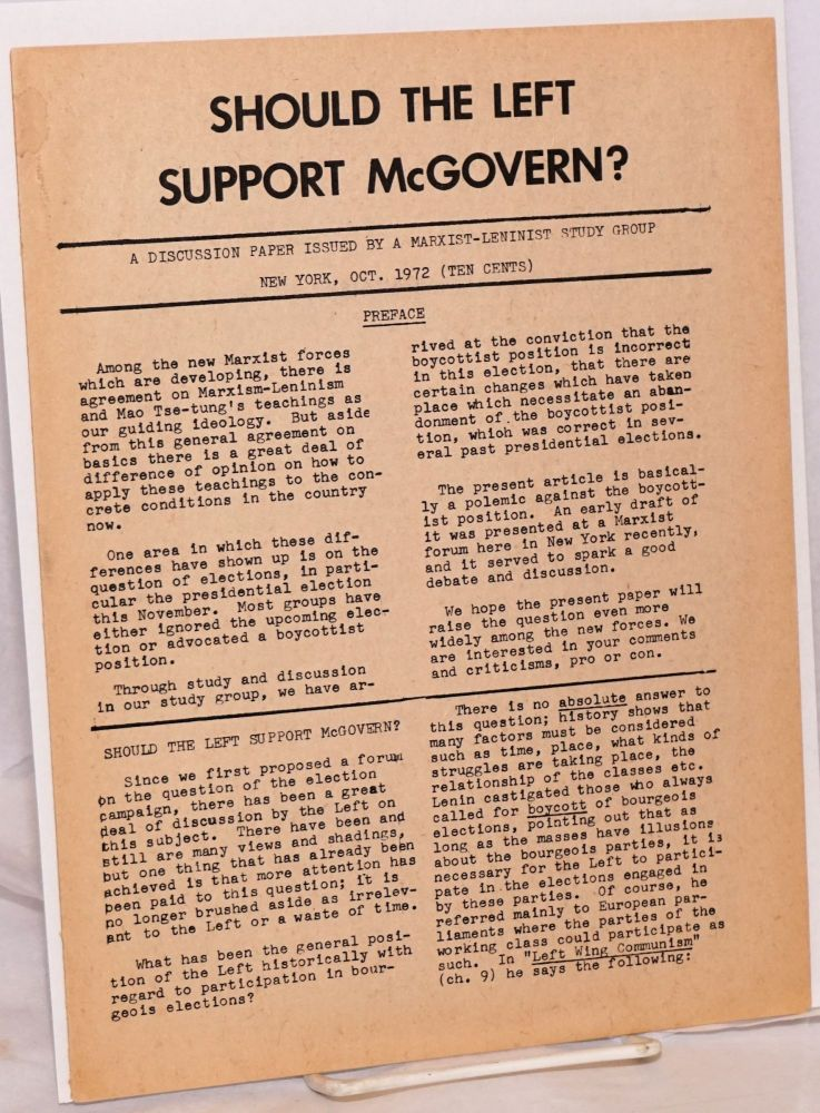 Should the left support McGovern? A discussion paper issued by a Marxist-Leninist study group