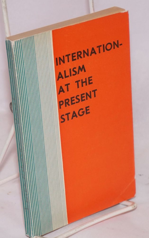 Internationalism at the present stage. Collection of articles. V. Polyansky, ed.