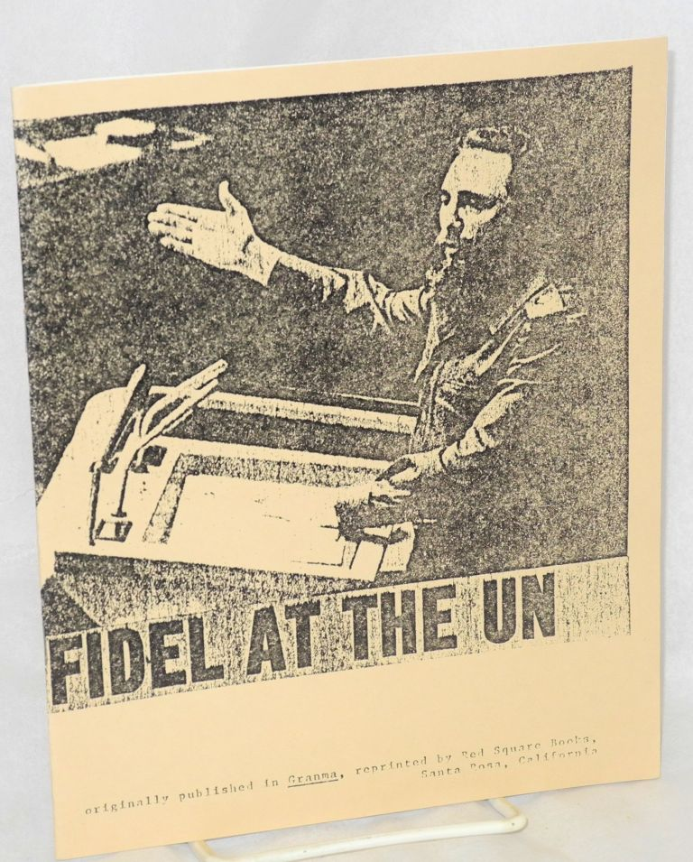 Fidel at the UN. Fidel Castro.