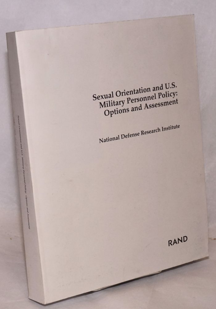Sexual orientation and U. S. Military personnel policy: options and assessment. National Defense Research Institute RAND.