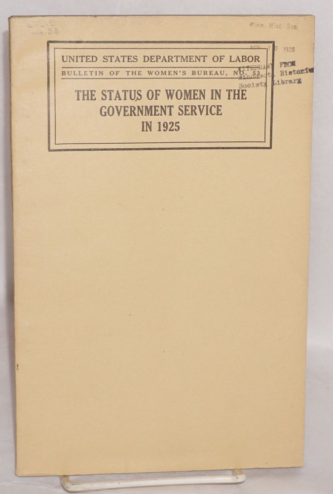 The status of women in the government service in 1925. Bertha M. Nienburg.