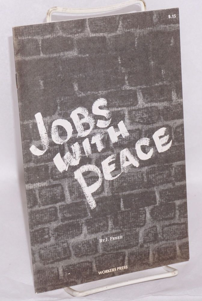 Jobs with peace. J. Freed.