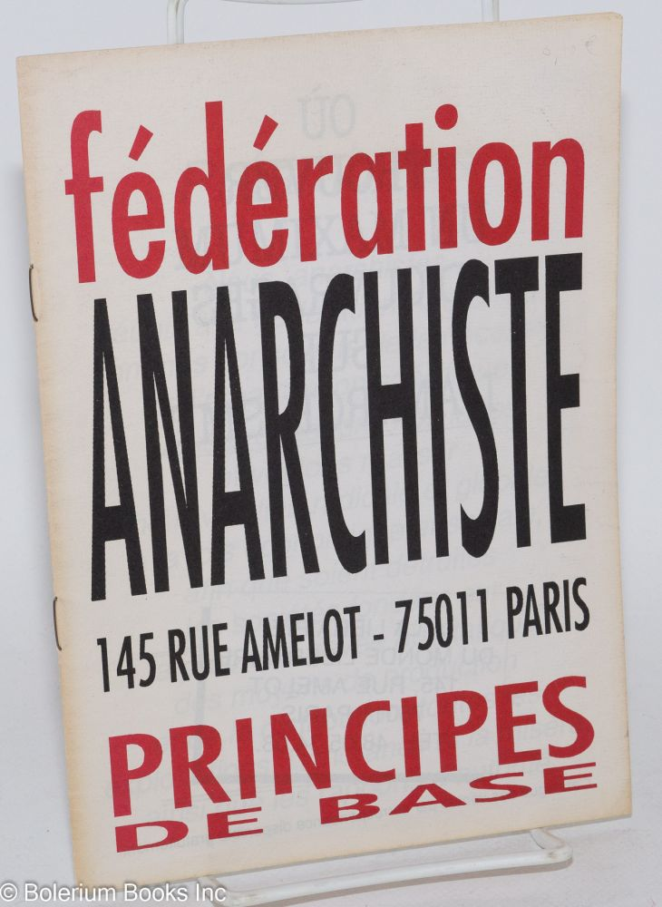 Principes de base. Fédération Anarchiste.