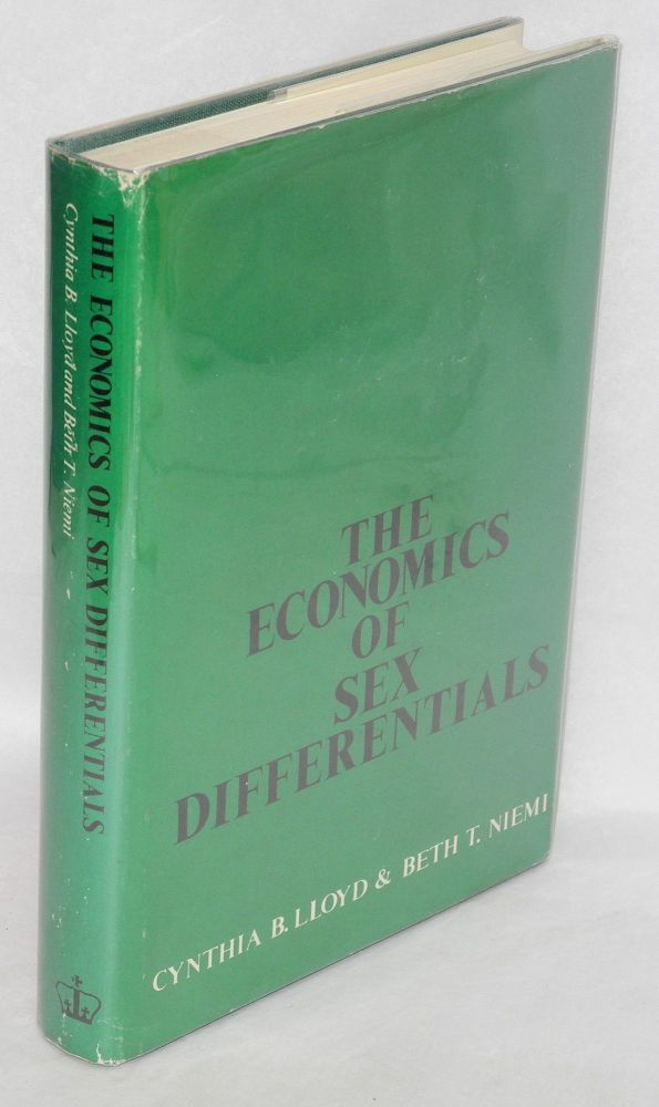 The economics of sex differentials. Cynthia B. Lloyd, Beth T. Niemi.