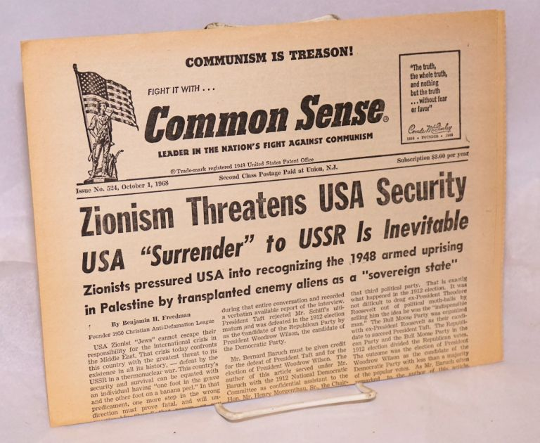 """Zionism threatens USA security: USA """"surrender"""" to USSR is inevitable.; Common Sense, America's newspaper against Communism; issue no. 524 (Oct. 1, 1968). Conde McGinley, ed."""