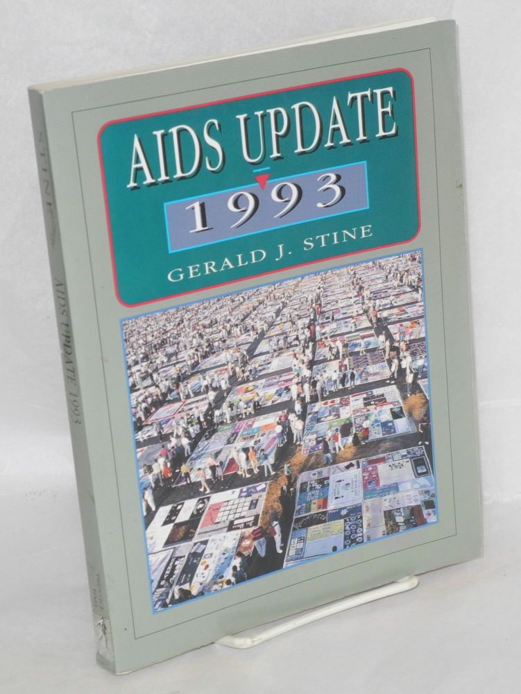 AIDS update 1993; an annual overview of Acquired Immune Deficiency Syndrome. Gerald J. Stine.