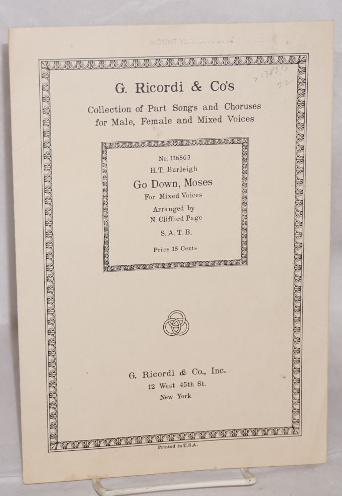 Go down, Moses, arranged by N. Clifford Page. Hrry Thacker Burleigh, harmonization.