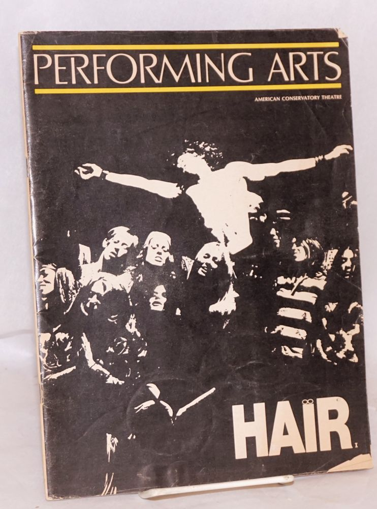 The Ohlone Tribe Hair Confederacy and Michael Butler present: Hair; the American Tribal Love Rock Musical
